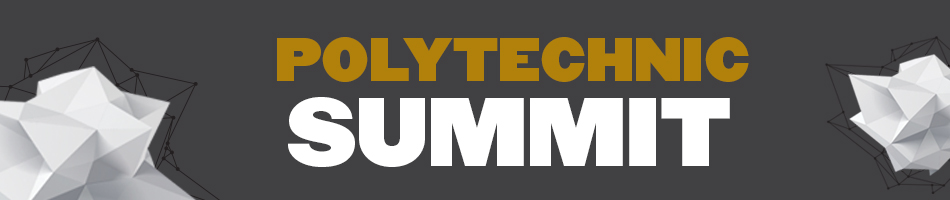 Polytechnic Institute Summit