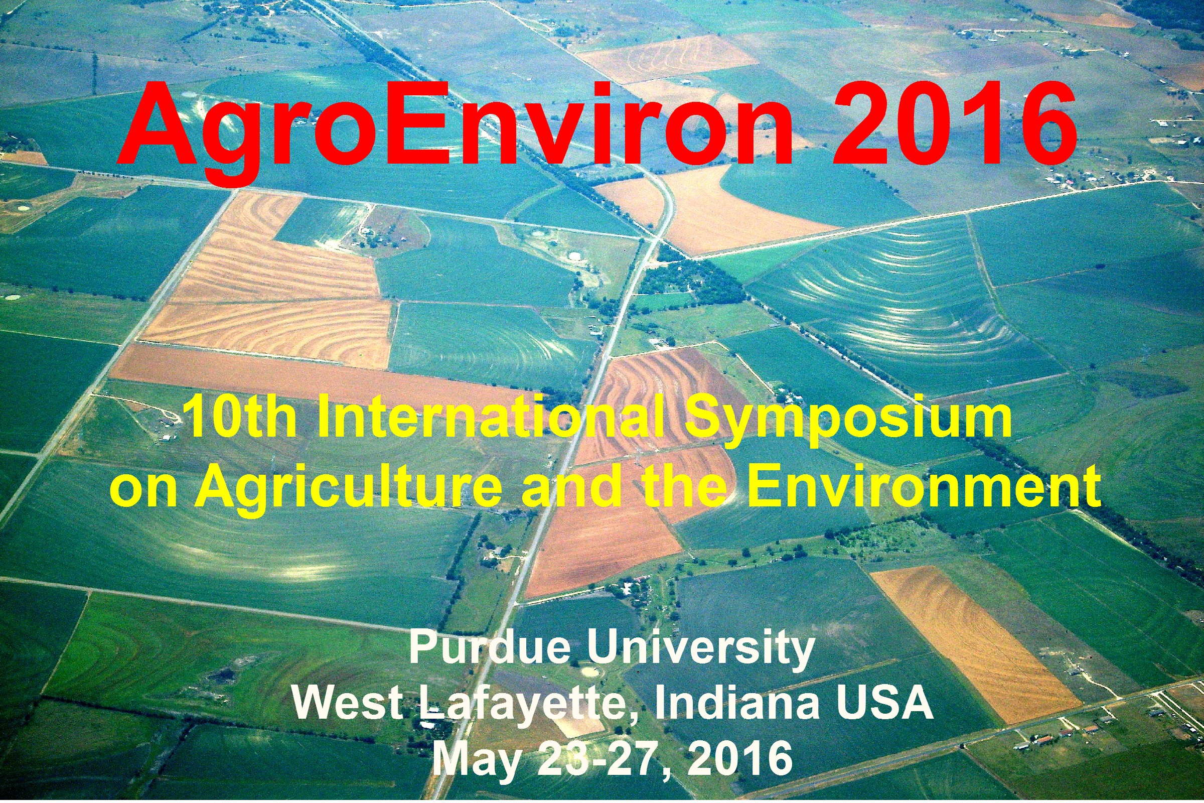 10th International Symposium on Agriculture and the Environment abstracts