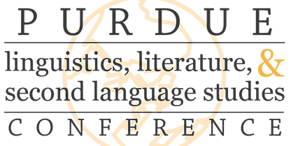Purdue Linguistics, Literature, and Second Language Studies Conference