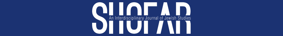 Shofar: An Interdisciplinary Journal of Jewish Studies