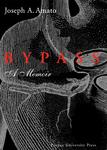 Bypass: A Memoir