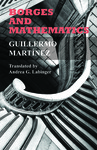 Borges and Mathematics by Guillermo Martinez