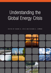 Understanding the Global Energy Crisis by Eugene D. Coyle and Richard A. Simmons