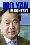 Mo Yan in Context: Nobel Laureate and Global Storyteller by Angelica Duran and Yuhan Huang