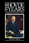 The Hovde Years: A Biography of Frederick L. Hovde