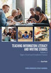 Teaching Information Literacy and Writing Studies: Volume 2, Upper-Level and Graduate Courses by Grace Veach