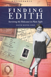 Finding Edith: Surviving the Holocaust in Plain Sight by Edith Mayer Cord
