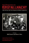New Perspectives on Kristallnacht: After 80 Years, the Nazi Pogrom in Global Comparison by Wolf Gruner and Steven J. Ross
