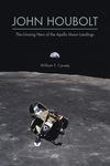 John Houbolt: The Unsung Hero of the Apollo Moon Landings