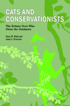 Cats and Conservationists: The Debate Over Who Owns the Outdoors by Dara M. Wald and Anna L. Peterson