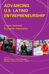 Advancing U.S. Latino Entrepreneurship: A New National Economic Imperative