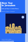 Next Year in Jerusalem: Exile and Return in Jewish History by Leonard Greenspoon