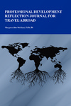 Professional Development Reflection Journal for Travel Abroad by Margaret Sass