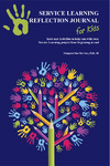 Service Learning Reflection Journal for Kids: Tools and Activities to Help You with Your Service Learning Project from Beginning to End