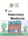 V is for Veterinary Medicine